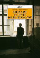 Mozart. La notte delle Dissonanze