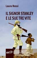 ll signor Stanley e le sue tre vite