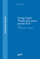 """György Ligeti: """"Études pour piano, premier livre"""""""