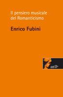 Il pensiero musicale del Romanticismo