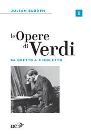 Le opere di Verdi – vol. 1