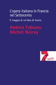 L'opera italiana in Francia nel Settecento