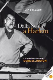 Dalla Scala a Harlem