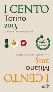 I Cento di Torino e I Cento di Milano 2015