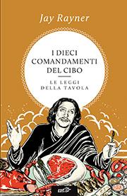 I dieci comandamenti del cibo