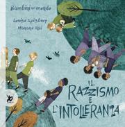 Bambini nel mondo: Il razzismo e l'intolleranza
