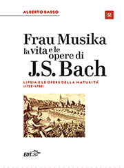 Frau Musika. La vita e le opere di J. S. Bach 2
