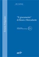 """""""Il giuramento"""" di Rossi e Mercadante"""