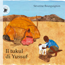 Il tukul di Yussuf