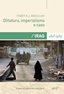 Dittatura, imperialismo e caos. L'Iraq dal 1989