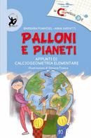 La calamitica III E – Palloni e pianeti