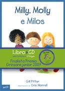 Milly, Molly e Milos con CD