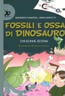 La calamitica III E – Fossili e ossa di dinosauro