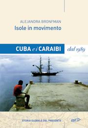 Isole in movimento. Cuba e i Caraibi dal 1989