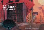 Milano fantasma