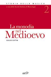 02. La monodia nel Medioevo