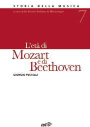 07. L'età di Mozart e di Beethoven