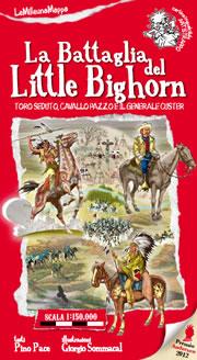 La battaglia del Little Bighorn
