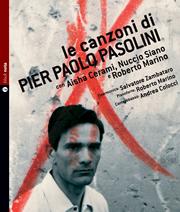 Le canzoni di Pier Paolo Pasolini