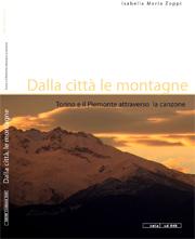 Dalla città, le montagne. Torino e il Piemonte attraverso la canzone