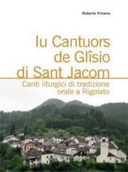 Iu Cantuors de Glîsio di Sant Jacom