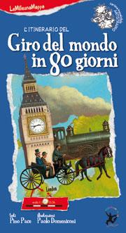 L'itinerario del Giro del mondo in 80 giorni
