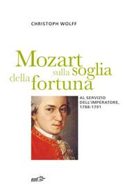 Mozart sulla soglia della fortuna